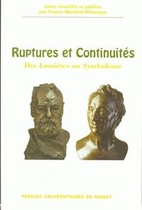 France Marchal-Ninosque - Ruptures et continuités - Des Lumières au Symbolisme.