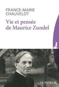 Télécharger le livre isbn 1-58450-393-9 Vie et pensée de Maurice Zundel PDF par France-Marie Chauvelot 9782368907207