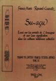 France-Marie Renard-Casevitz - Su-açu - Essai sur les cervidés de l'Amazonie et sur leur signification dans les cultures indiennes actuelles.