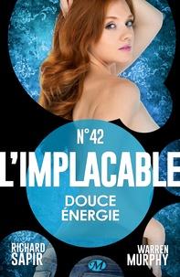 France-Marie Watkins et Warren Murphy - Douce énergie - L'Implacable, T42.