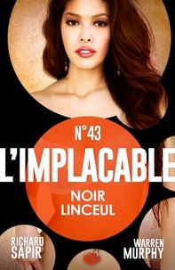 France-Marie Watkins et Richard Sapir - Noir linceul - L'Implacable, T43.