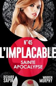 France-Marie Watkins et Richard Sapir - Sainte apocalypse - L'Implacable, T45.
