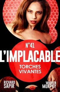 France-Marie Watkins et Richard Sapir - Torches vivantes - L'Implacable, T41.