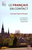 France Martineau et Terry Nadasdi - Le français en contact - Hommages à Raymond Mougeon.