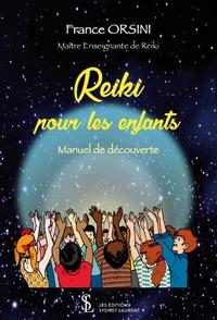 Reiki pour les enfants - France Orsini |