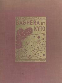 France Pastorelli et Marie Martinez - Baghéra et Kytô - Histoire pour enfants de 8 à... 80 ans.