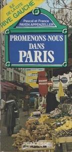 France Payen-Appenzeller et Pascal Payen-Appenzeller - Promenons-nous dans Paris - Île de la Cité, rive gauche.