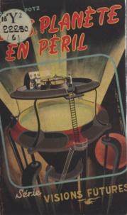 France Potz - S.O.S., planète en péril.