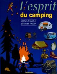 France Poulain et Elisabeth Poulain - L'esprit du camping.
