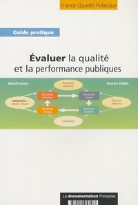 France Qualité Publique - Evaluer la qualité et la performance publiques - Connaître pour débattre, décider et progresser.