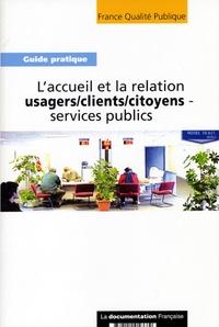 France Qualité Publique - L'accueil et la relation usagers/clients/citoyens-services publics.