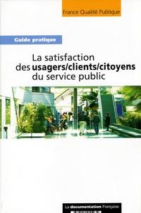 France Qualité Publique - La satisfaction des usagers / clients / citoyens du service public.