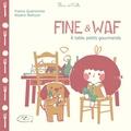 France Quatromme et Rozenn Bothuon - Fine & Waf - A table petits gourmands.