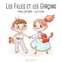 France Quatromme et Elise Catros - Les filles et les garçons.