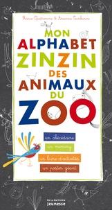 France Quatromme et Arianna Tamburini - Mon alphabet zinzin des animaux du zoo.