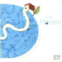 France Quatromme et Baptistine Mésange - Une planète.