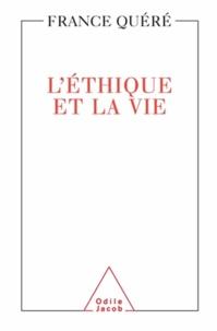 France Quéré-Jaulmes - L'éthique et la vie.