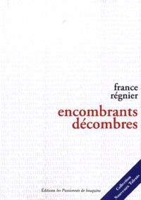 France Regnier - Encombrants décombres.