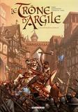 France Richemond et Nicolas Jarry - Le Trône d'Argile Tome 1 : Le Chevalier à la hache.