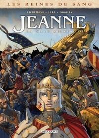 France Richemond et Michel Suro - Les reines de sang Jeanne : La mâle reine - Tome 3.