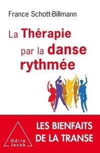 France Schott-Billmann - La thérapie par la danse rythmée.