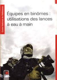 France-Sélection - Equipes en binômes : utilisations des lances à eau à main.