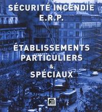 Etablissement recevant du public- Etablissements particuliers et spéciaux Textes officiels Commentaires Questions écrites Jurisprudence -  France Sélection |