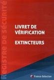 France-Sélection - Livret de vérification Extincteurs.
