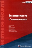France-Sélection - Registre de sécurité ERP Type R - Etablissements d'éveil, d'enseignement, de formation, centres de vacances, centres de loisirs sans hébergement.