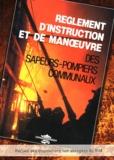France-Sélection - Règlement d'instruction et de manoeuvre des sapeurs-pompiers communaux.