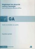 France-Sélection - Réglement de sécurité contre l'incendie - Gares accessibles au public - Dispositions spéciales commentées.