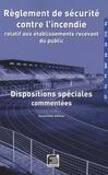 France-Sélection - Règlement de sécurité contre l'incendie relatif aux établissements recevant du public - Pack en 4 volumes.