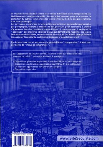 Règlement de sécurité contre l'incendie relatif aux établissements recevant du public. Dispositions générales et commentaires officiels 29e édition