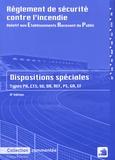 France-Sélection - Règlement de sécurité contre l'incendie relatif aux établissements recevant du public - Dispositions spéciales commentées.