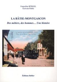 Franceline Bürgel - La Bâtie-Montgascon - Des métiers, des hommes... une histoire.