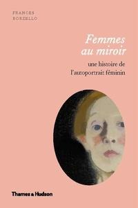 Frances Borzello - Femmes au miroir.