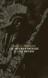 Frances Densmore - Les Indiens d'Amérique et leur musique.