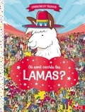Frances Evans et Paul Moran - Où sont cachés les lamas ?.