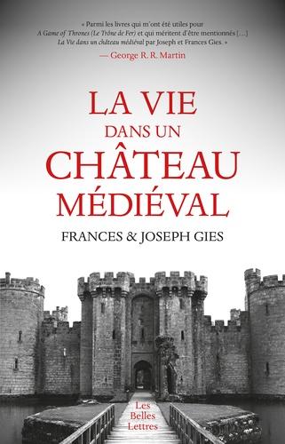La vie dans un château médiéval - Format ePub - 9782251907017 - 11,99 €