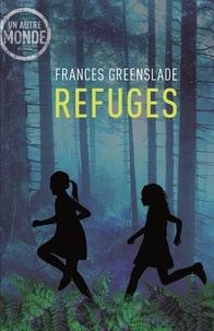 Frances Greenslade - Refuges.