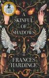 Frances Hardinge - A Skinful of Shadows.