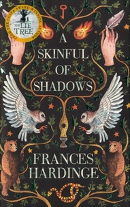Frances Hardinge - A Skinful of Shadows.