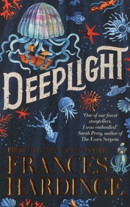 Frances Hardinge - Deeplight.