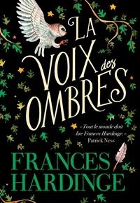 Frances Hardinge - La voix des ombres.