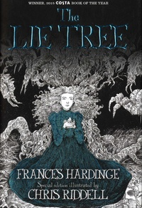 Frances Hardinge - The Lie Tree - Special edition illustrated.