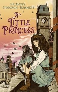 Frances Hodgson Burnett - A Little Princess.