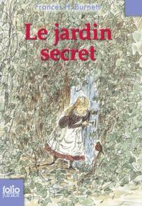 Frances Hodgson Burnett - Le jardin secret.
