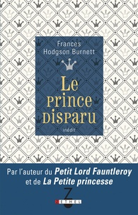 Frances Hodgson Burnett - Le prince disparu.