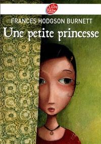 Frances Hodgson Burnett - Une petite princesse.