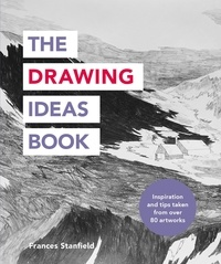 Frances Stanfield - The Drawing Ideas Book.